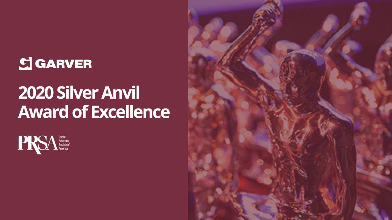 Garver Centennial Campaign Awarded Silver Anvil Award of Excellence