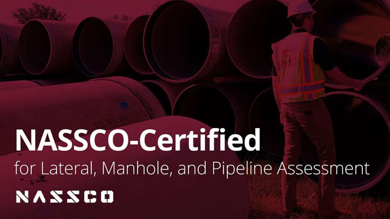 NASSCO-certified professionals meet underground infrastructure needs
